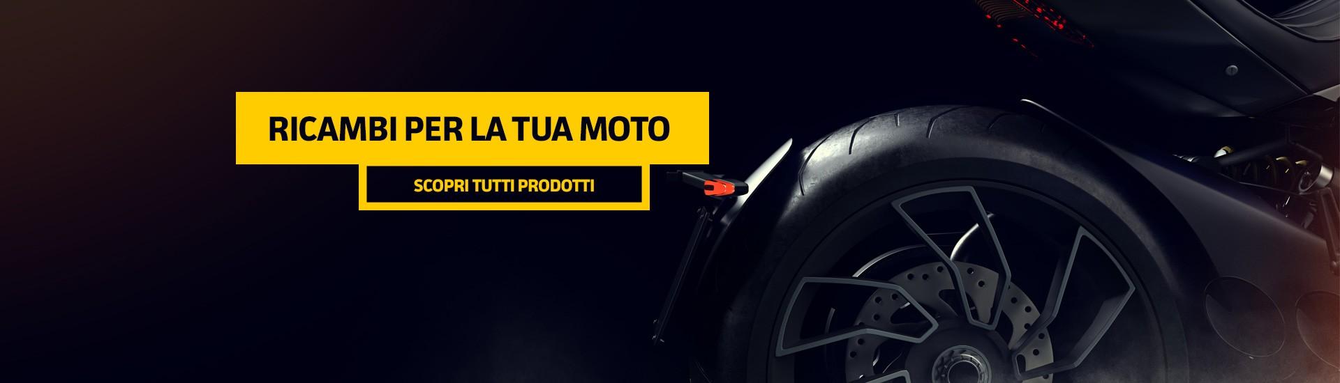 Ricambi e accessori per moto, scooter, maxi scooter